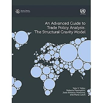 An Advanced Guide to Trade� Policy Analysis