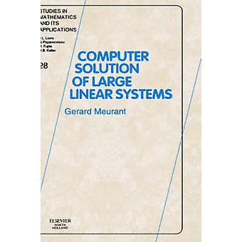 COMPUTER SOLUTIONS LGE LINEAR SYST by MEURANT