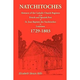 Natchitoches 17291803 samenvattingen door Mills & Elizabeth komt te staan