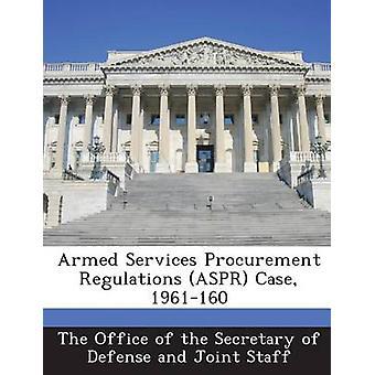 Beväpnat servar upphandlingsreglerna ASPR mål 1961160 av sekreteraren av försvar en