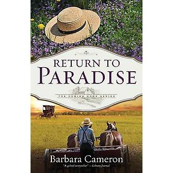 Return to Paradise The Coming Home Series  Book 1 by Cameron & Barbara