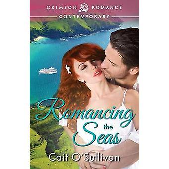 Romancing the Seas by OSullivan & Cait