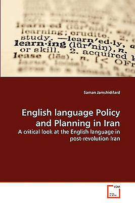 English language Policy and Planning in Iran by Jamshidifard & Sahomme