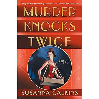 Murder Knocks Twice: A Mystery