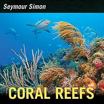 Coral Reefs by Seymour Simon - 9780061914966 Book