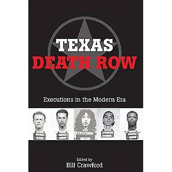 Texas Death Row - Executions in the Modern Era by Bill Crawford - 9780