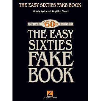 The Easy Sixties Fake Book by Hal Leonard Corp - 9780634090295 Book