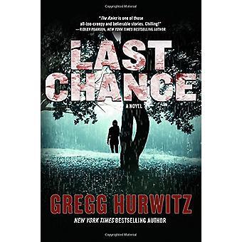 Last Chance by Gregg Hurwitz - 9780765382696 Book