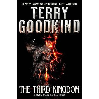 The Third Kingdom by Terry Goodkind - 9780765335999 Book