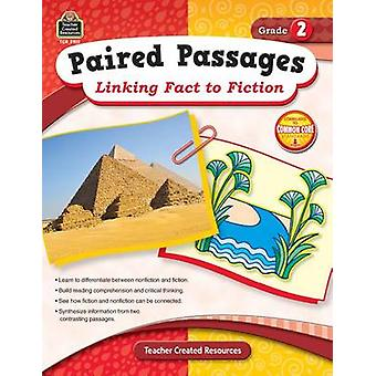 Paired Passages - Grade 2 - Linking Fact to Fiction by Ruth Foster - 9