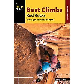 Best Climbs Red Rocks by Jason D. Martin - 9781493019632 Book