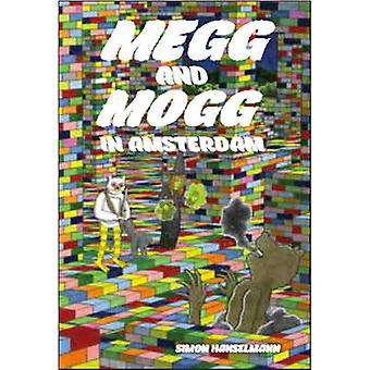 Megg & Mogg in Amsterdam (and Other Stories) by Simon Hanselmann - 97