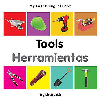 My First Bilingual Book - Tools by Milet - 9781840599183 Book