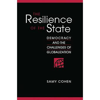 The Resilience of the State - Democracy and the Challenges of Globalis