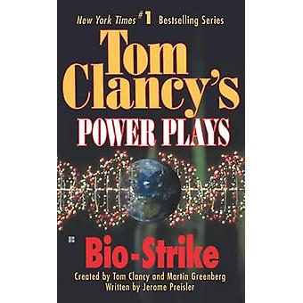 Bio-Strike by Tom Clancy - Martin Greenberg - Jerome Preisler - 97804