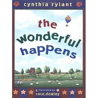 The Wonderful Happens by Rylant - Cynthia/ Dowley - Coco (ILT) - 9780
