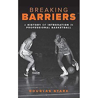 Briser les obstacles: Une histoire de l'intégration en basket-ball