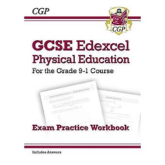 New GCSE Physical Education Edexcel Exam Practice Workbook  For the Grade 91 Course Incl Answers by CGP Books &  CGP Books