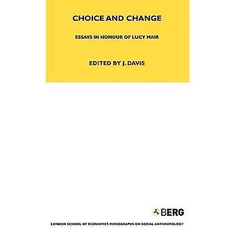 Choice and Change by Davis & J.