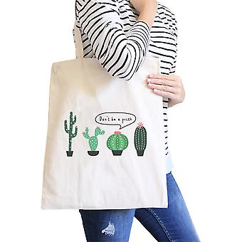 Don't Be a Prick Natural Canvas Tote Cute Friends Gifts