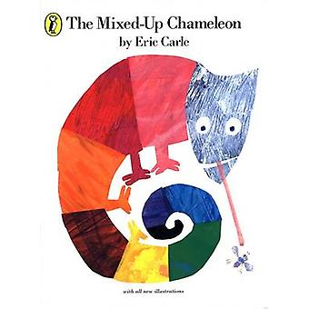 The Mixed-up Chameleon by Eric Carle - 9780140506426 Book