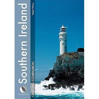 Southern Ireland Cruising Companion - A Yachtsman's Pilot and Cruising