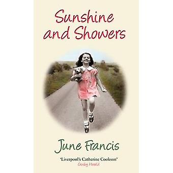 Sunshine and Showers by June Francis - 9780749008574 Book