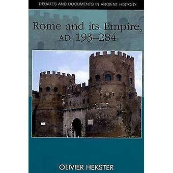 Rome and Its Empire - AD 193-284 by Olivier Hekster - 9780748623044 B
