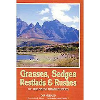Grasses - Sedges - Restiads and Rushes of the Natal Drakensberg (3rd
