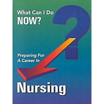 Preparing for a Career in Nursing by Ferguson Publishing - J G Fergus