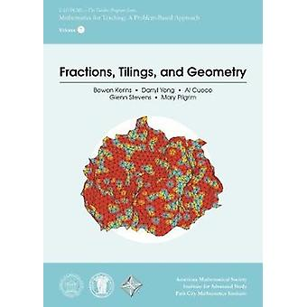 Fractions - Tilings - and Geometry by Bowen Kerins - 9781470440640 Bo