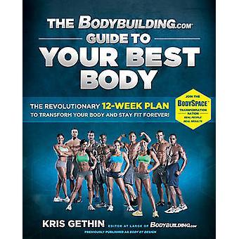 دليل جسمك أفضل-12 الثورية Bodybuilding.com-نحن