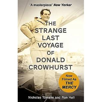 The Strange Last Voyage of Donald Crowhurst - Now Filmed as the Mercy