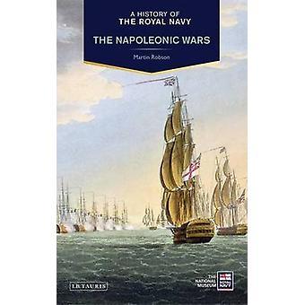 Une histoire de la Royal Navy - guerres napoléoniennes par Martin Robson - 97817
