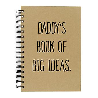 Daddy's Book Of Big Ideas To Do A5 Kraft Notebook