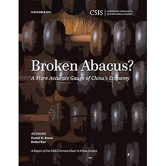 Broken Abacus? - A More Accurate Gauge of China's Economy by Daniel Ro
