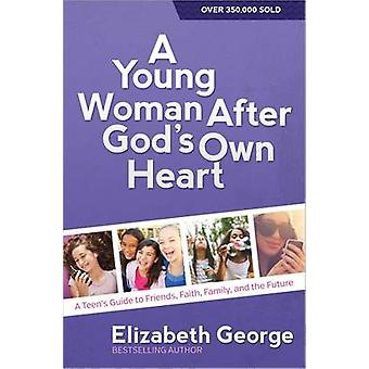 A Young Woman After God's Own Heart - A Teen's Guide to Friends - Fait