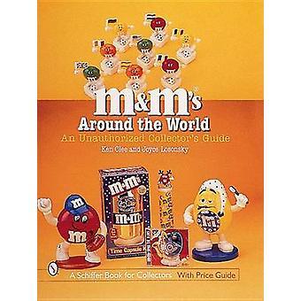 M & M rundt om i verden - en uautoriseret Collector's Guide af Ken Clee
