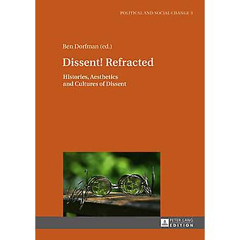 Dissent! Refracted by Ben Dorfman - 9783631673737 Book