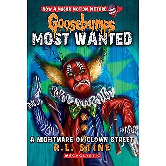 Un cauchemar sur la rue de Clown (chair de poule Most Wanted #7)