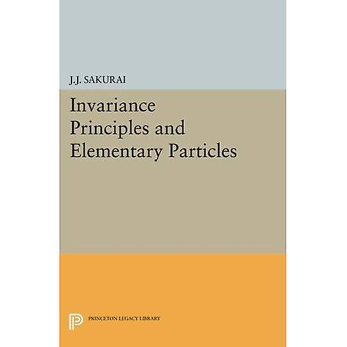 Invariance Principles and Elementary Particles (Princeton Legacy Library)
