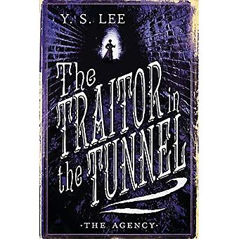 The Agency: The Traitor in the Tunnel (Agency Mysteries)