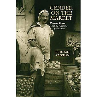 Kjønn på markedet: marokkanske kvinner og Revoicing tradisjon