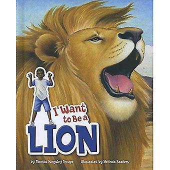 Ich möchte ein Löwe sein