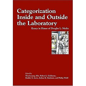 Categorization Inside and Outside the Laboratory: Essays in Honor of Douglas L. Medin