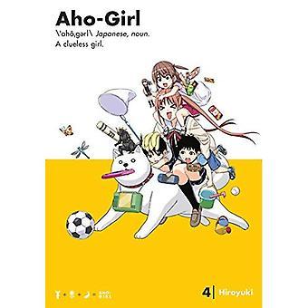 Aho-girl: Une fille désemparée 4