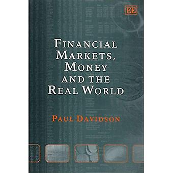 Financial Markets, Money and the Real World