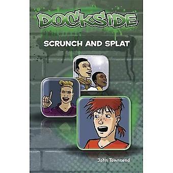 Dockside: Scrunch and Splat (Stage 2 Book 9)