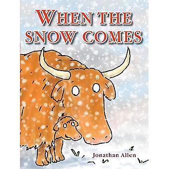 When the Snow Comes