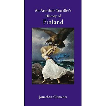 An Armchair Traveller's History of Finland (Haus Publishing - Armchair Traveler's History)